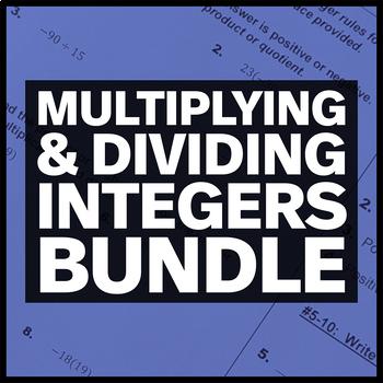 Multiplying and Dividing Integers Bundle