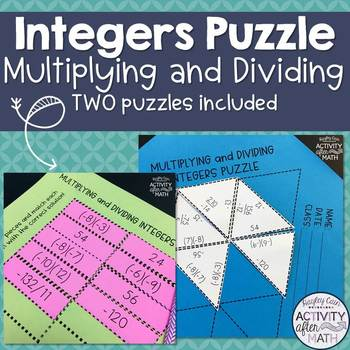 Multiplying and Dividing Integers Puzzle! Two versions included!