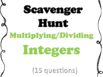 Multiplying and Dividing Integers Scavenger Hunt (includes