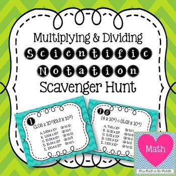 Multiplying and Dividing Scientific Notation Scavenger Hunt
