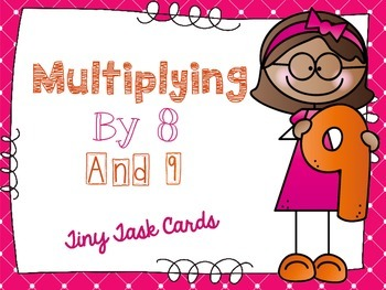 Multiplying by Eight and Nine