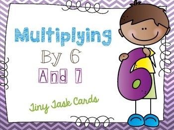 Multiplying by Six and Seven