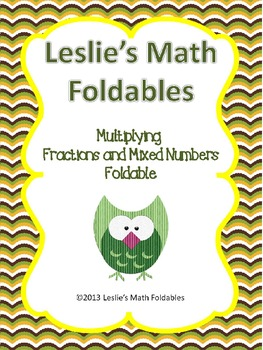 Multiplying fractions and Mixed Numbers Foldable for Inter