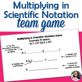 Multiplying in Scientific Notation Team Game