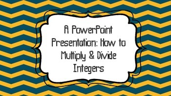 Multiplying/Dividing Positive/Negative Numbers Powerpoint