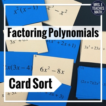 Multiplying and Factoring Polynomials Card Sort