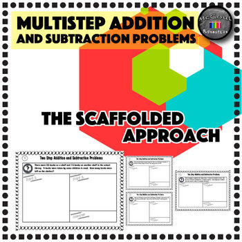 Multistep Addition and Subtraction the Scaffolded Approach