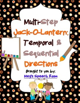 Multistep Jack-O-Lantern: Temporal & Sequential Directions