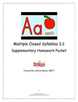 Multisyllabic Closed Syllable 3.2 Supplemental Homework Packet