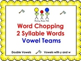 Multisyllabic Words- Vowel Team Syllables