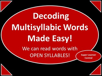 Multisyllabic Words Made Easy--A Syllable Approach for Wor