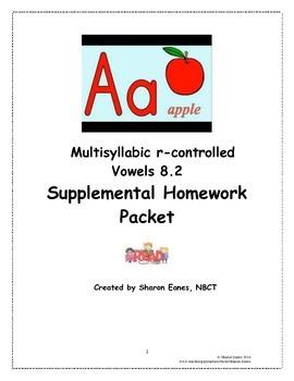 Multisyllabic r-controlled Vowels 8.2 Supplemental Homewor