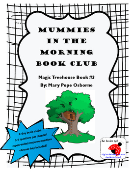 Mummies in the Morning Book Study OPEN-ENDED with CONSTRUC