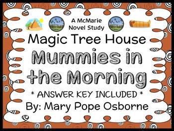 Mummies in the Morning: Magic Tree House #3 Novel Study /