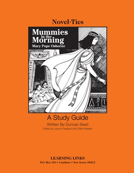 Mummies in the Morning - Novel-Ties Study Guide