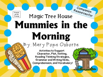 Mummies in the Morning by Mary Pope Osborne:  A Complete L