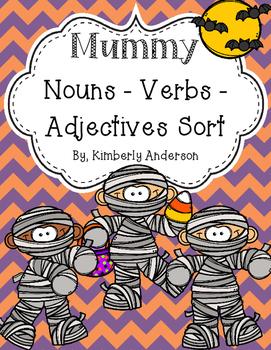 Halloween: Mummy Nouns / Verbs / Adjectives Sort