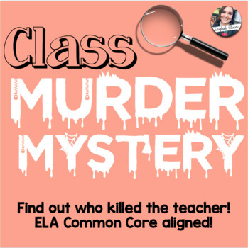 Murder Mystery Game - ELA Connected - Editable