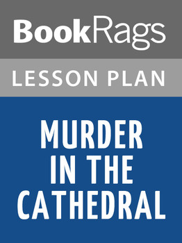 Murder in the Cathedral Lesson Plans