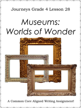 Museums:  Worlds of Wonder--Writing Prompt-Journeys Grade