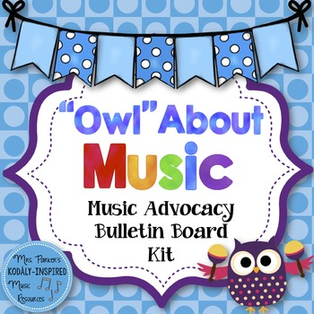 """Music Advocacy Bulletin Board Kit: """"Owl"""" About Music"""