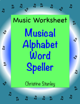 Music Alphabet Word Speller