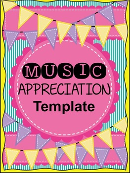 Music Appreciation Template
