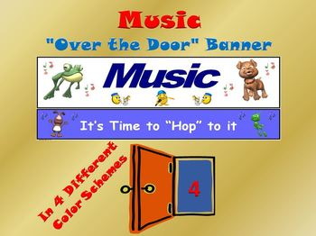 "Music Banner #4: ""Music…It's Time to Hop to it"""