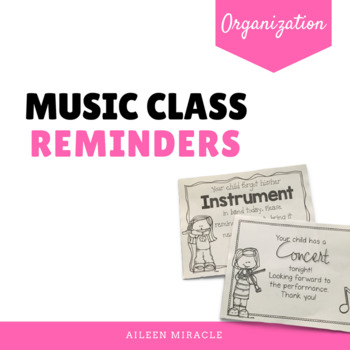 Music Class Reminders