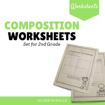 Music Composition Worksheets {Second Grade}