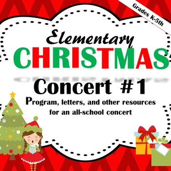 Elementary Christmas Concert #1: Program, letters, lyrics,