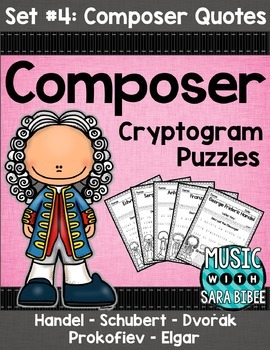 Music Cryptograms- Composer Quotes- Set #4