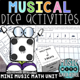 Music Dice Games and Activities- Math Rhythms- Whole, Half