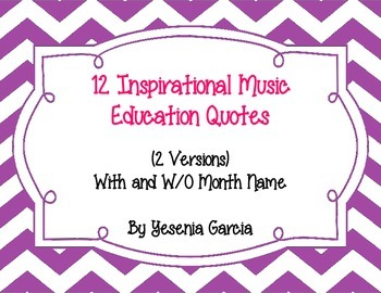 Music Education Quotes (Monthly Set of 12 Quotes)