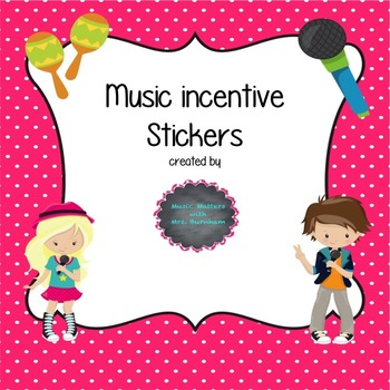 Music Incentive Stickers