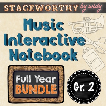 Music Interactive Notebook - Grade 2 Music Full Year (12 lessons)