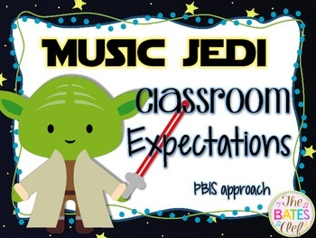 Music Jedi Classroom Expecations (PBIS)  *Star Wars Theme*