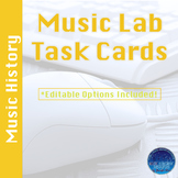 Music Lab Task Cards- Music History Edition (Editable)