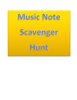 Music Note Scavenger Hunt