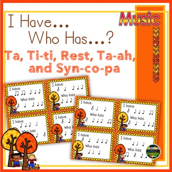 """Music Notes - Ta, Titi, Syn-co-pa """"I Have, Who Has...?"""" Game"""
