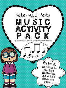 Music Notes and Rests - Music Activity Pack (MAP) for Levels K-2