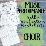 Music Performance Self Evaluation Worksheets, Choir