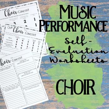 Music Performance Self Evaluation Worksheets, Choir