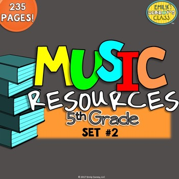 Music Resources (5th Grade Set #2)