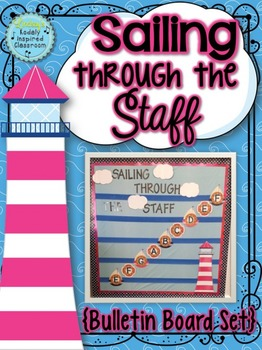 Music Room Bulletin Board: Sailing Through the Staff