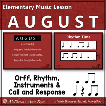 AUGUST – Orff, Rhythm, Call and Response and More