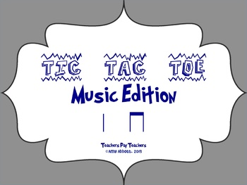 Music Tic Tac Toe Game: ta & ti-ti