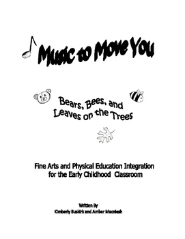 Music To Move You: Bears, Bees, and Leaves on the Trees