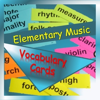 Flash Cards—Music Vocabulary Cards, K-5