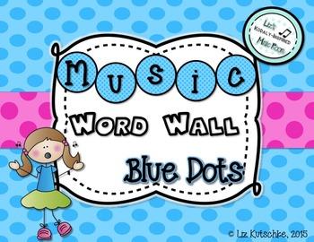 Music Word Wall: Blue Dots